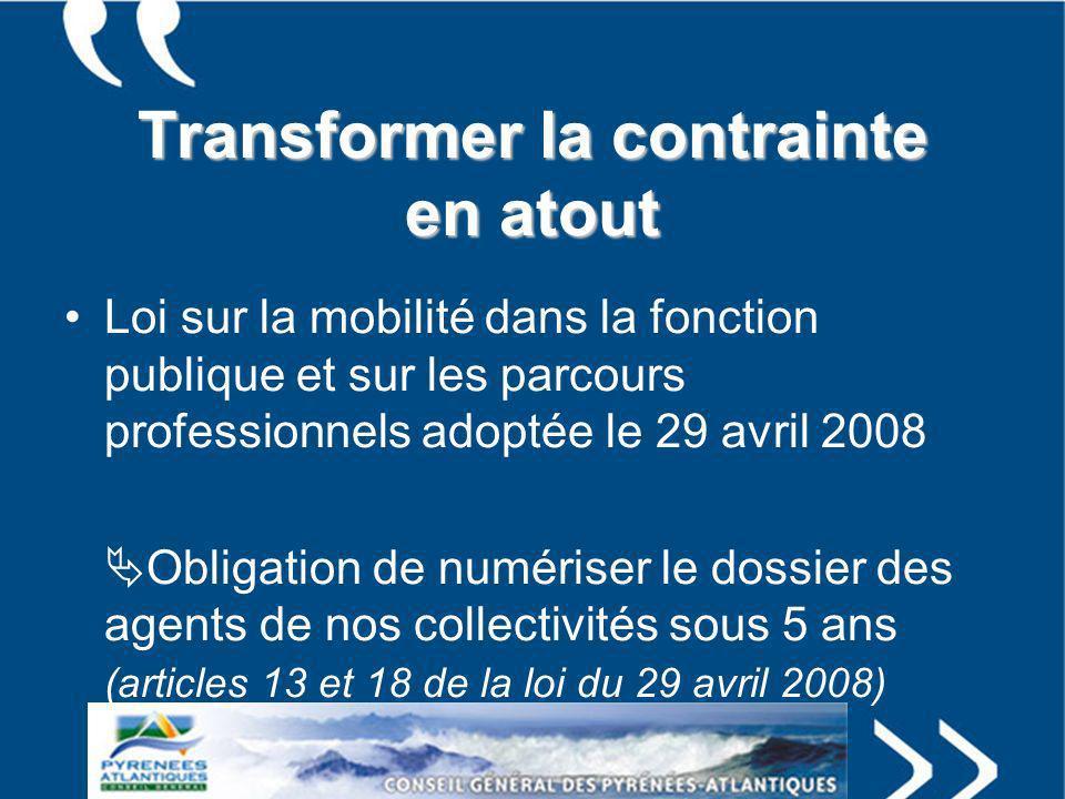 Transformer la contrainte en atout Loi sur la mobilité dans la fonction publique et sur les parcours professionnels adoptée le 29 avril 2008 Obligatio