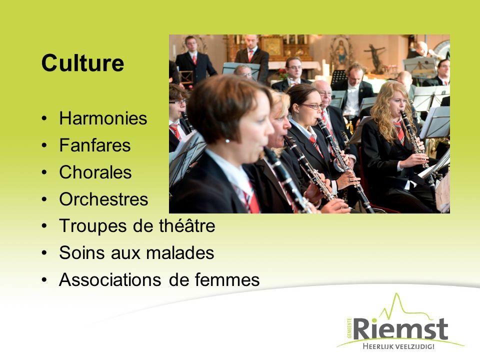 Culture Harmonies Fanfares Chorales Orchestres Troupes de théâtre Soins aux malades Associations de femmes