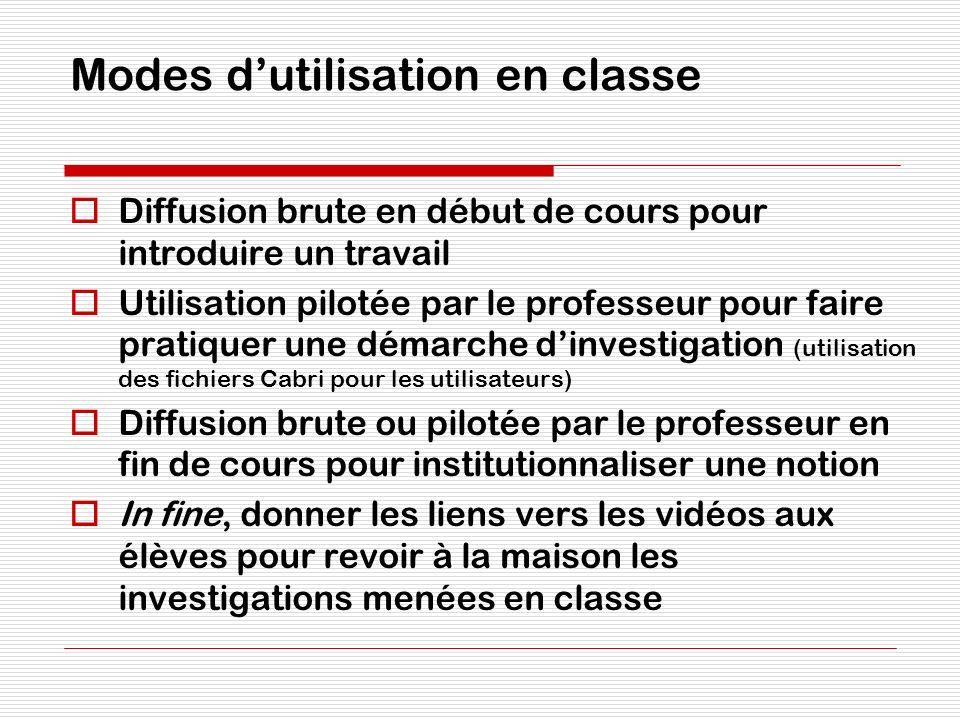 Modes dutilisation en classe Diffusion brute en début de cours pour introduire un travail Utilisation pilotée par le professeur pour faire pratiquer u