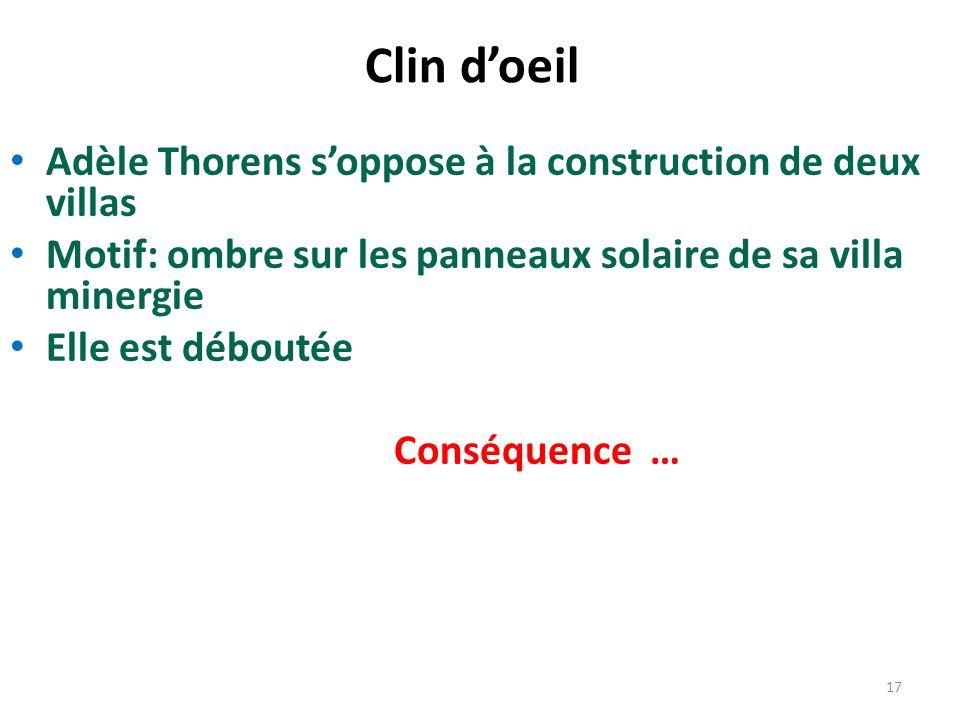 Adèle Thorens soppose à la construction de deux villas Motif: ombre sur les panneaux solaire de sa villa minergie Elle est déboutée Conséquence … 17 C
