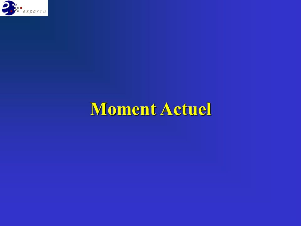 Moment Actuel