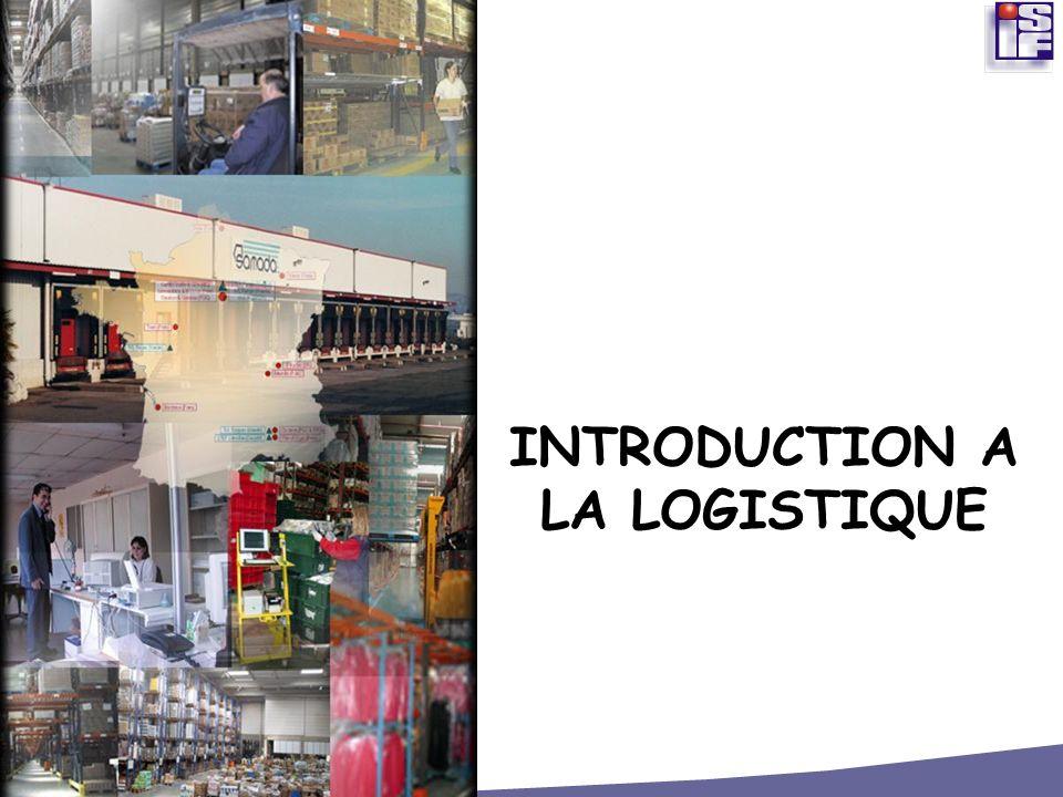 INTRODUCTION A LA LOGISTIQUE