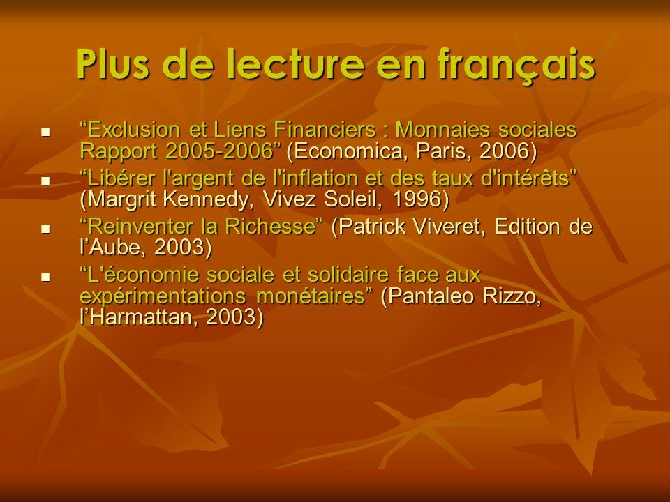Plus de lecture en français Exclusion et Liens Financiers : Monnaies sociales Rapport 2005-2006 (Economica, Paris, 2006)Exclusion et Liens Financiers