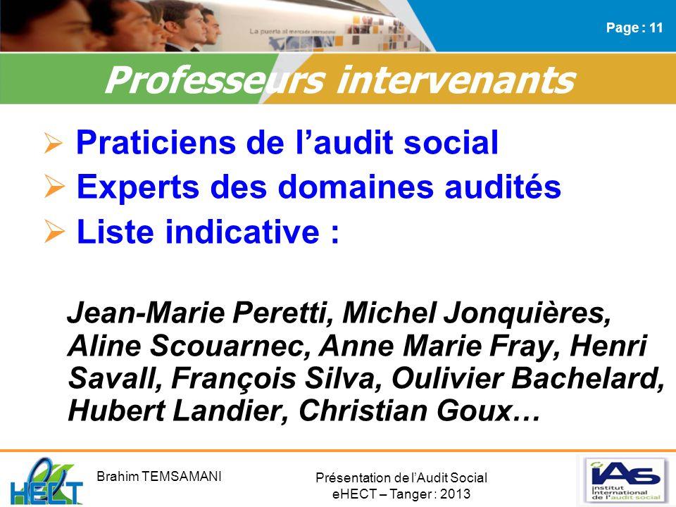 Présentation de lAudit Social eHECT – Tanger : 2013 Praticiens de laudit social Experts des domaines audités Liste indicative : Jean-Marie Peretti, Mi