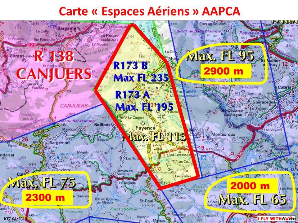 Carte « Espaces Aériens » AAPCA KTZ 04/2013 2300 m 2000 m 2900 m