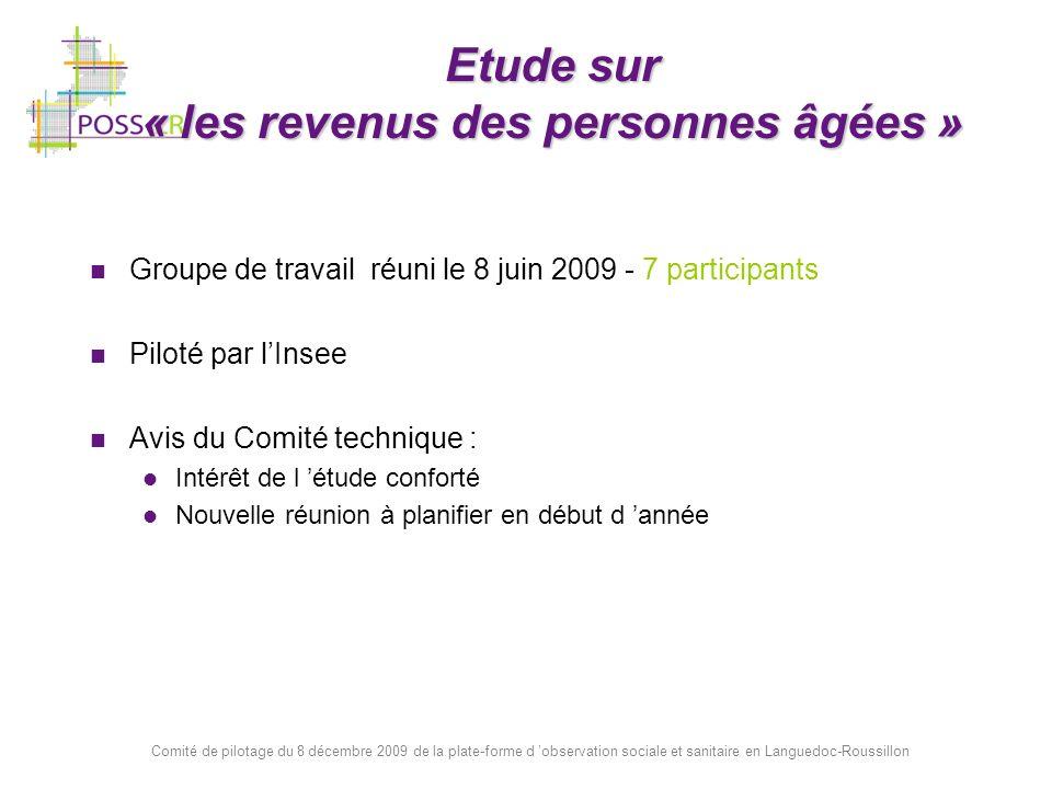 Comité de pilotage du 8 décembre 2009 de la plate-forme d observation sociale et sanitaire en Languedoc-Roussillon Etude sur « les revenus des personn