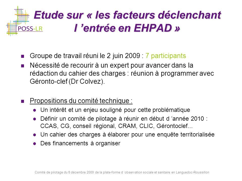 Comité de pilotage du 8 décembre 2009 de la plate-forme d observation sociale et sanitaire en Languedoc-Roussillon Etude sur « les facteurs déclenchan