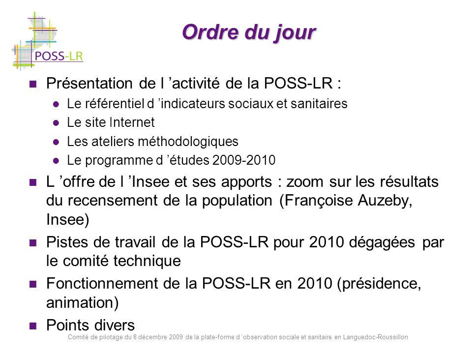 Comité de pilotage du 8 décembre 2009 de la plate-forme d observation sociale et sanitaire en Languedoc-Roussillon Le référentiel régional d indicateurs : 6 groupes de travail