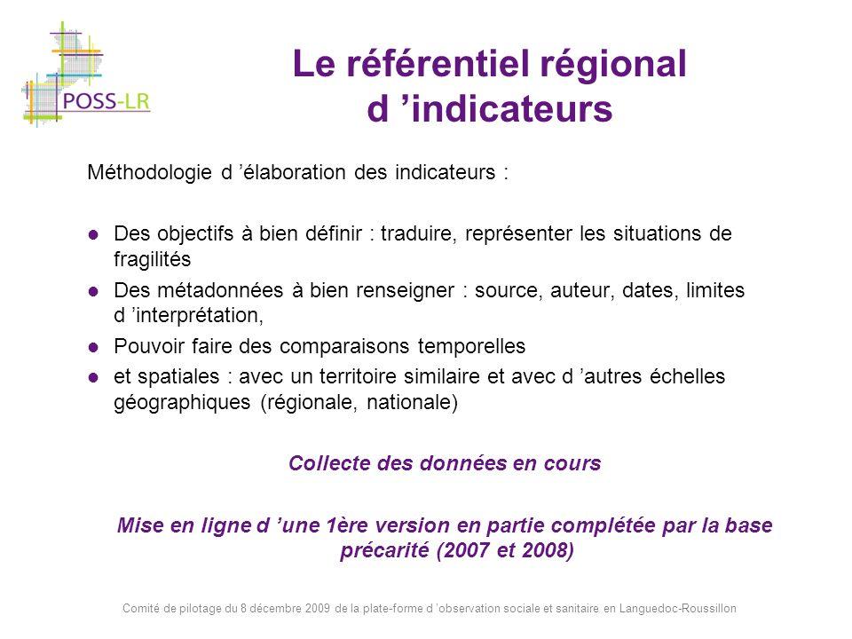 Comité de pilotage du 8 décembre 2009 de la plate-forme d observation sociale et sanitaire en Languedoc-Roussillon Diffusion du référentiel d indicateurs Sur le site poss-lr : http://www.poss-lr.net Une cartographie dynamique, un outil : Pour représenter les disparités spatiales, Pour croiser les informations, Pour mettre à disposition les données brutes, en respectant le secret stat et également des outils d aide à la décision =>> des fiches profils de territoires par thème Accès à la démo de GEOSS