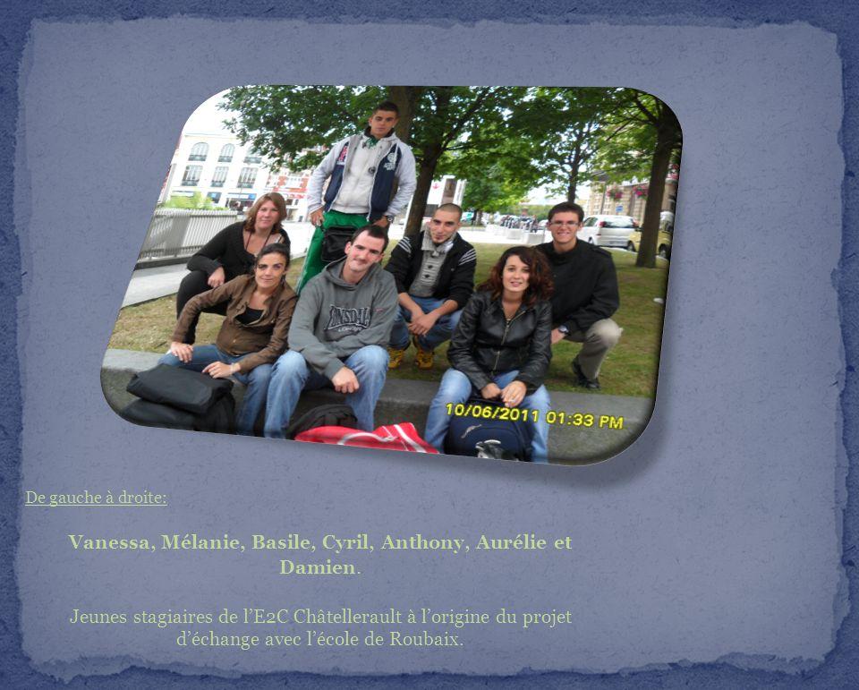 De gauche à droite: Vanessa, Mélanie, Basile, Cyril, Anthony, Aurélie et Damien. Jeunes stagiaires de lE2C Châtellerault à lorigine du projet déchange