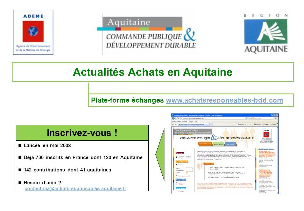 Plate-forme échanges www.achatsresponsables-bdd.comwww.achatsresponsables-bdd.com Actualités Achats en Aquitaine Inscrivez-vous .