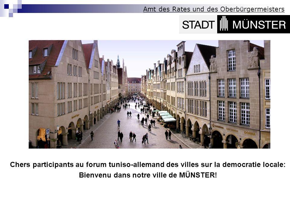 Auto- administration municipale Un regard derrière les coulisses de la ville de Münster Referent: Jürgen Kupferschmidt, Directeur du bureau du conseil municipal et du Maire