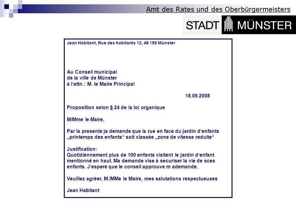 Amt des Rates und des Oberbürgermeisters Jean Habitant, Rue des habitants 12, 48 155 Münster Au Conseil municipal de la ville de Münster à lattn.: M.