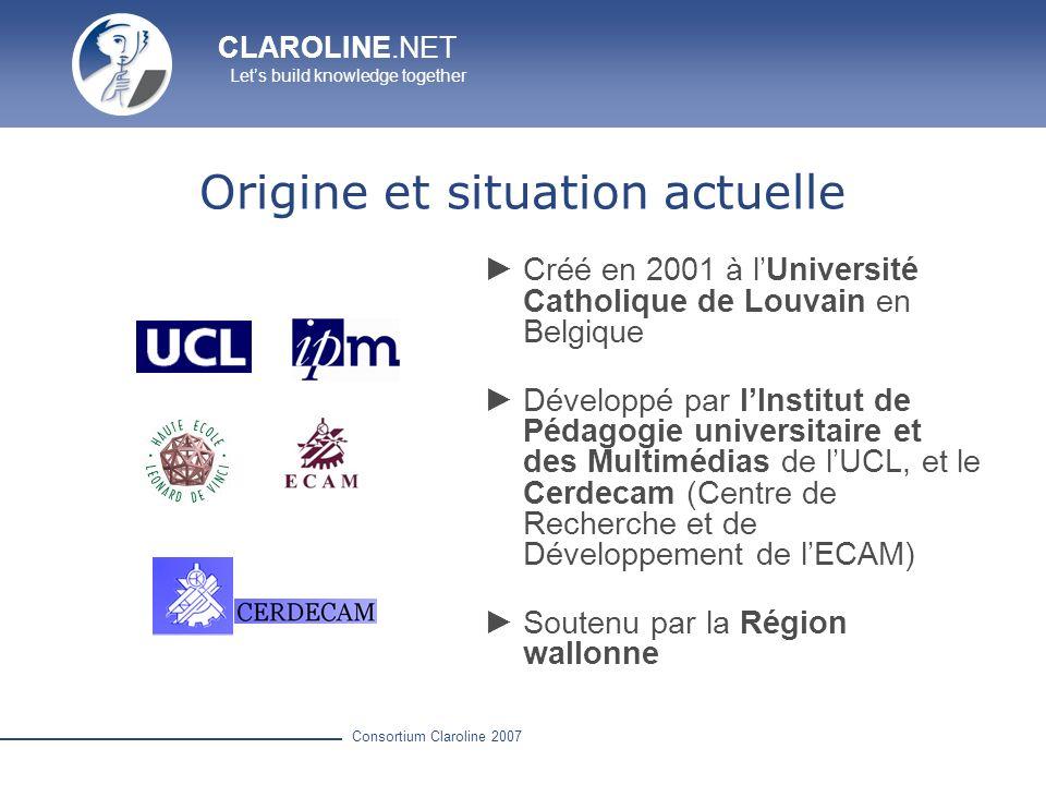 CLAROLINE.NET Lets build knowledge together Consortium Claroline 2007 Documents et Liens Télécharger et partager des documents Créer des répertoires, des liens et des pages html