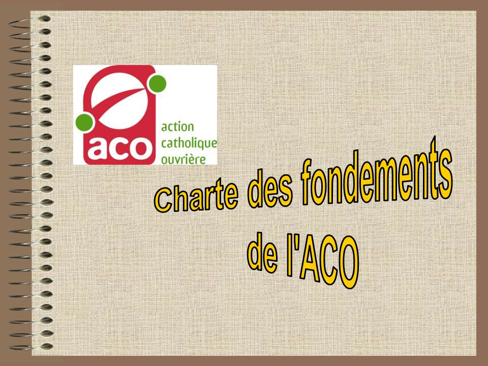 « La mission de lACO sexerce dans des pratiques et dans une vie en mouvement.