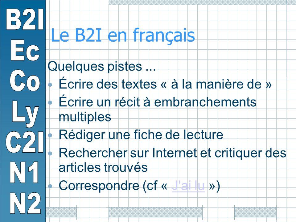 Le B2I en français Quelques pistes...