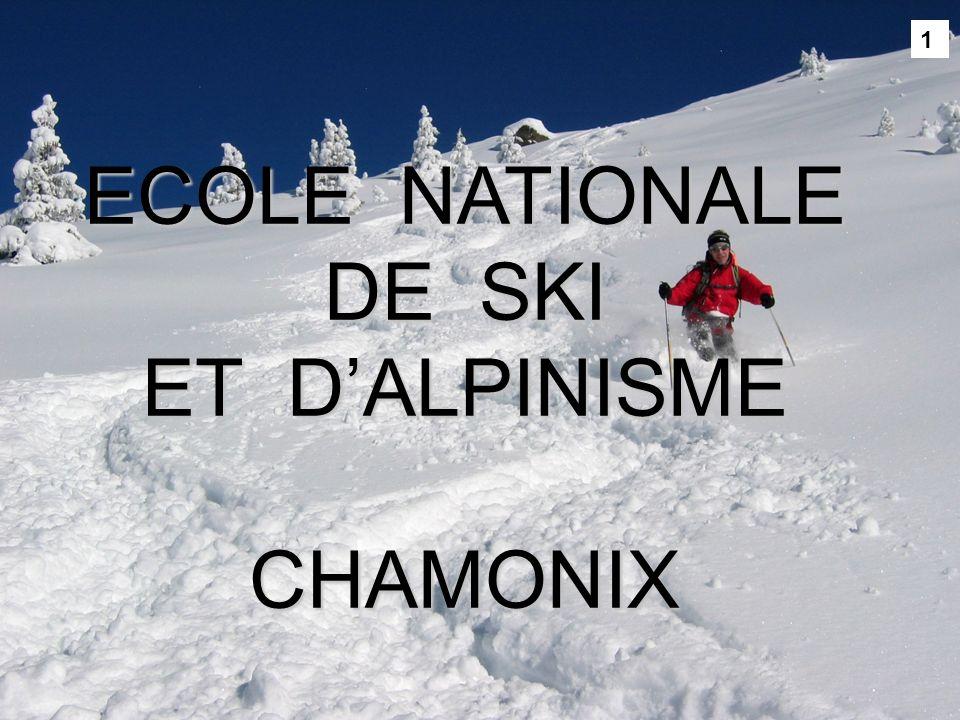 1 ECOLE NATIONALE DE SKI ET DALPINISME CHAMONIX 1