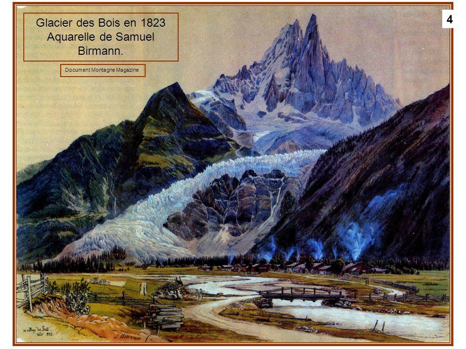 4 Glacier des Bois en 1823 Aquarelle de Samuel Birmann. Document Montagne Magazine 4