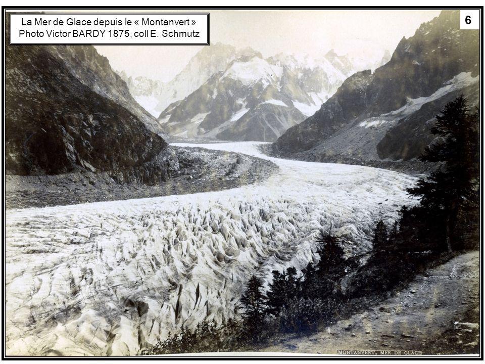 6 La Mer de Glace depuis le « Montanvert » Photo Victor BARDY 1875, coll E. Schmutz 6