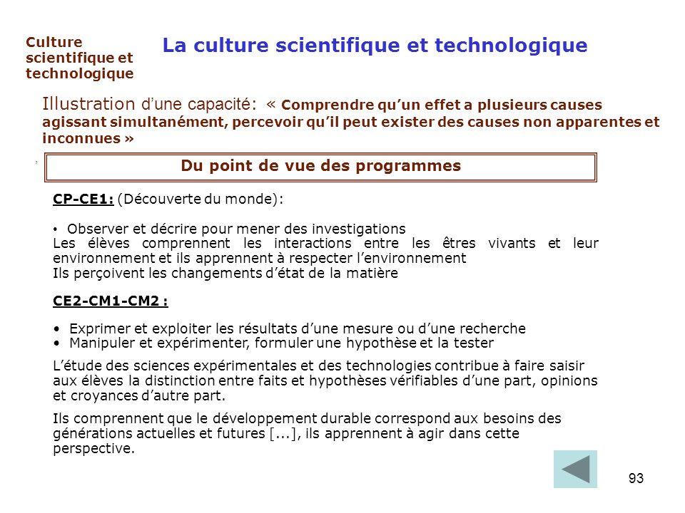 93 Culture scientifique et technologique, La culture scientifique et technologique Illustration dune capacité : « Comprendre quun effet a plusieurs ca