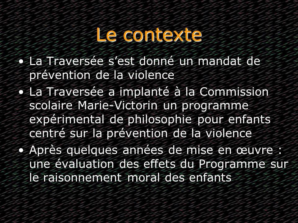 Le contexte La Traversée sest donné un mandat de prévention de la violence La Traversée a implanté à la Commission scolaire Marie-Victorin un programm