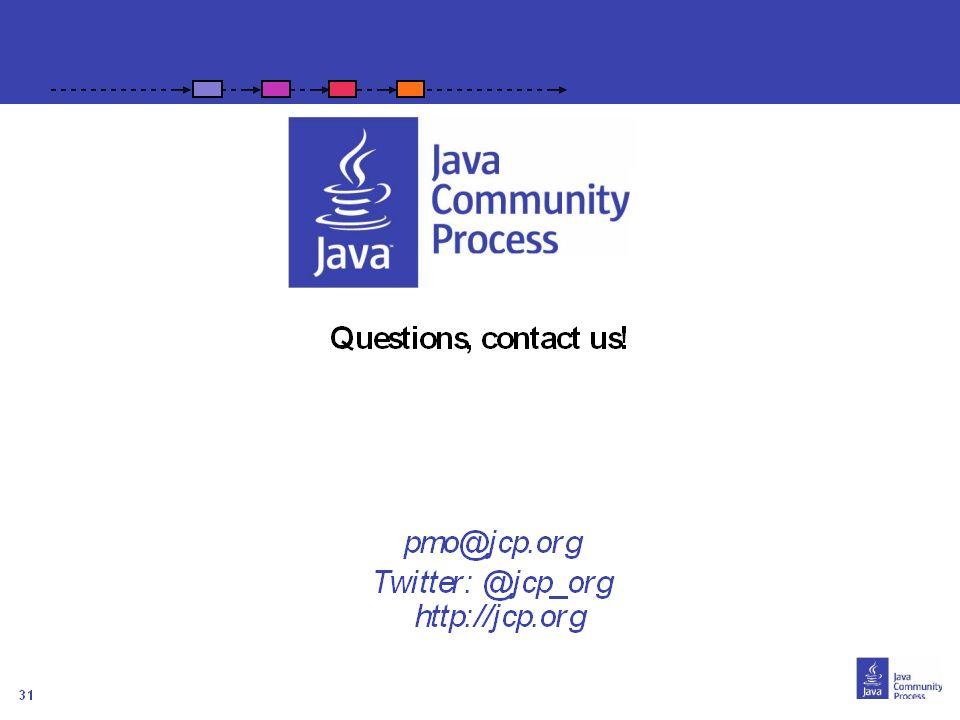 31 Comment Joindre? Contacter votre JUG leader Visiter http://java.net/projects/adoptajsr et suivre les étapes décrites suivantes :http://java.net/pro