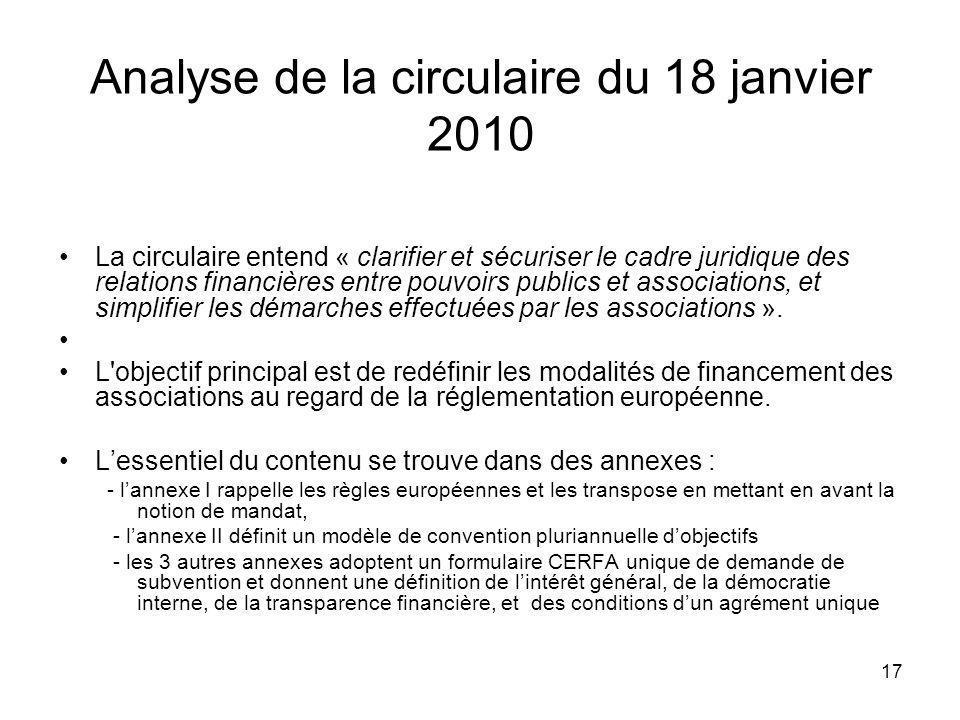 17 Analyse de la circulaire du 18 janvier 2010 La circulaire entend « clarifier et sécuriser le cadre juridique des relations financières entre pouvoi