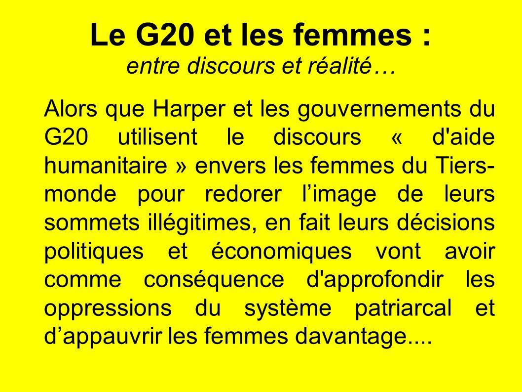 Le G20 et les femmes : entre discours et réalité… Alors que Harper et les gouvernements du G20 utilisent le discours « d'aide humanitaire » envers les