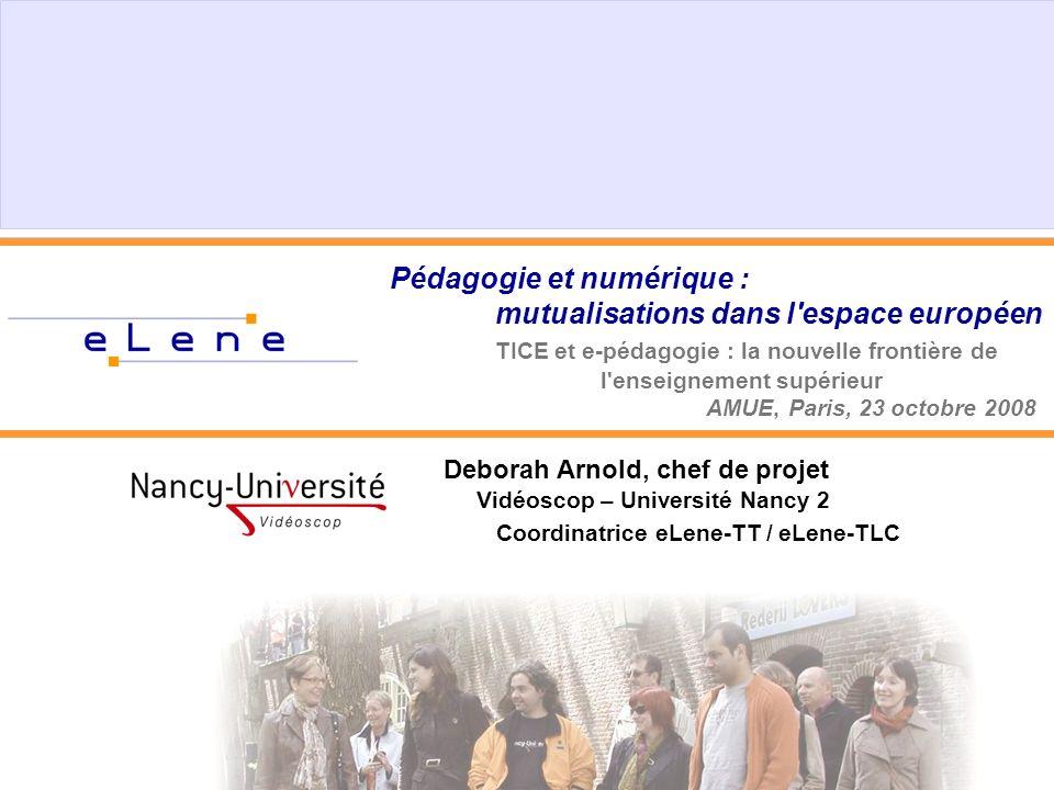 Pédagogie et numérique : mutualisations dans l'espace européen TICE et e-pédagogie : la nouvelle frontière de l'enseignement supérieur AMUE, Paris, 23