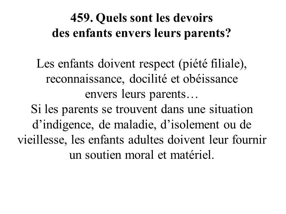 460.Quels sont les devoirs des parents envers leurs enfants.
