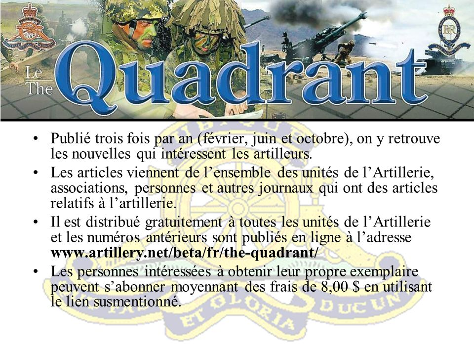 Concours de photographie de lARC Ouvert à tous les artilleurs en service ou à la retraite et aux membres de leur famille (amateurs seulement).