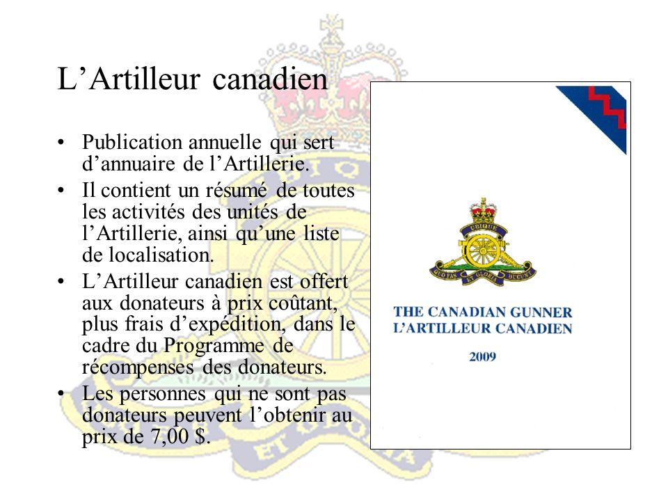 Site Web de lARC - www.artillery.net Le site Web régimentaire est entretenu par le QGR.