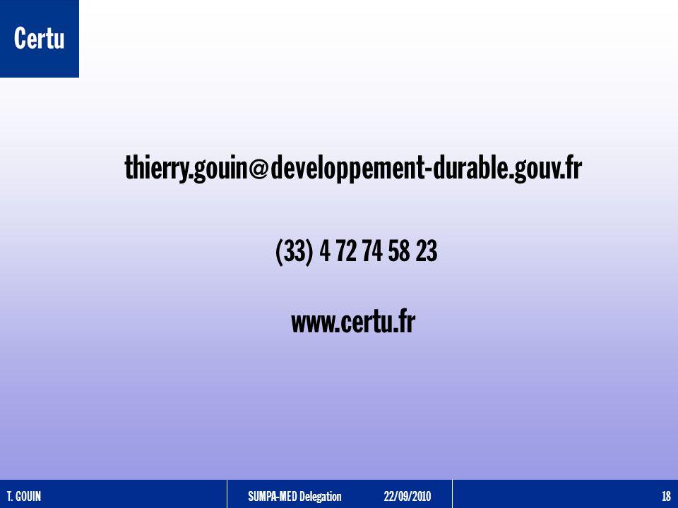 T. GOUINSUMPA-MED Delegation22/09/2010 18 thierry.gouin@developpement-durable.gouv.fr (33) 4 72 74 58 23 www.certu.fr