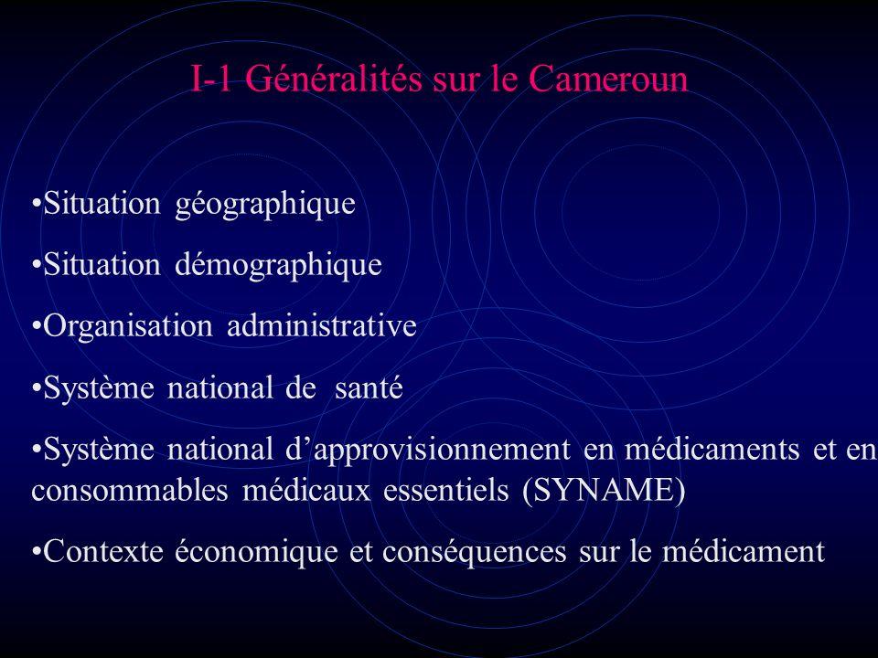 I- INTRODUCTION I-1 Généralités sur le Cameroun a) Situation géographique, démographique et administrative - Pays dAfrique centrale -Superficie: 475 440 Km 2 -Population estimée en 2000 à environ 15 millions dhabitants doù une densité de 31 hbts/Km 2 -Pays découpé en 10 provinces, 58 Départements, 269 arrondissements et 53 Districts administratifs -230 ethnies reparties en 5 grands groupes