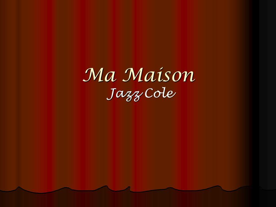 Ma Maison Jazz Cole
