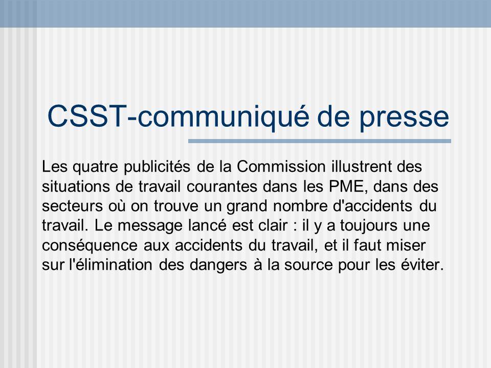 CSST-communiqué de presse Les quatre publicités de la Commission illustrent des situations de travail courantes dans les PME, dans des secteurs où on