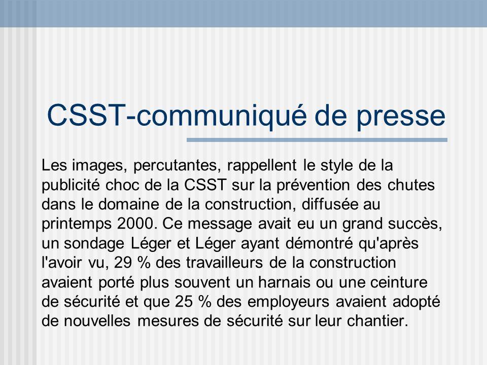 CSST-communiqué de presse Les images, percutantes, rappellent le style de la publicité choc de la CSST sur la prévention des chutes dans le domaine de