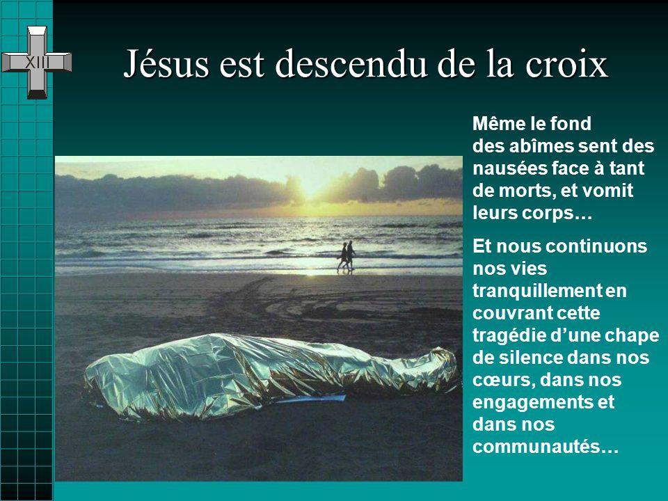 Jésus est descendu de la croix
