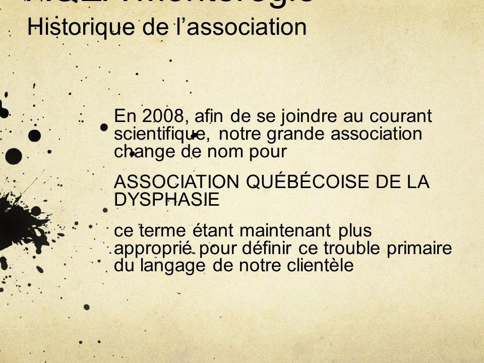 AQEA Montérégie Historique de lassociation En 2008, afin de se joindre au courant scientifique, notre grande association change de nom pour ASSOCIATIO