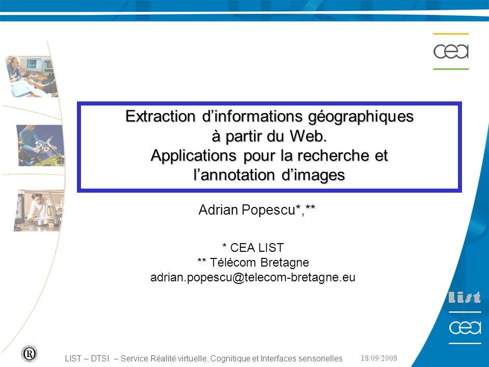 12 13/05/007 DTSI Annotation dimages géo-référencées Flickr « machine tags» Recommandation ZoneTag (Naaman, 2007) basée sur la la proximité spatiale ou temporelle Recommandation basée sur la co-occurrence de tags dans une grande collection dimages (> 50 millions) Traitement du contenu des images Souvent mentionné (OHare Exploitation du géo- référencement afin daméliorer la qualité de lannotation Peu utilisé (Chevallet, 2005), (Lim, 2007)