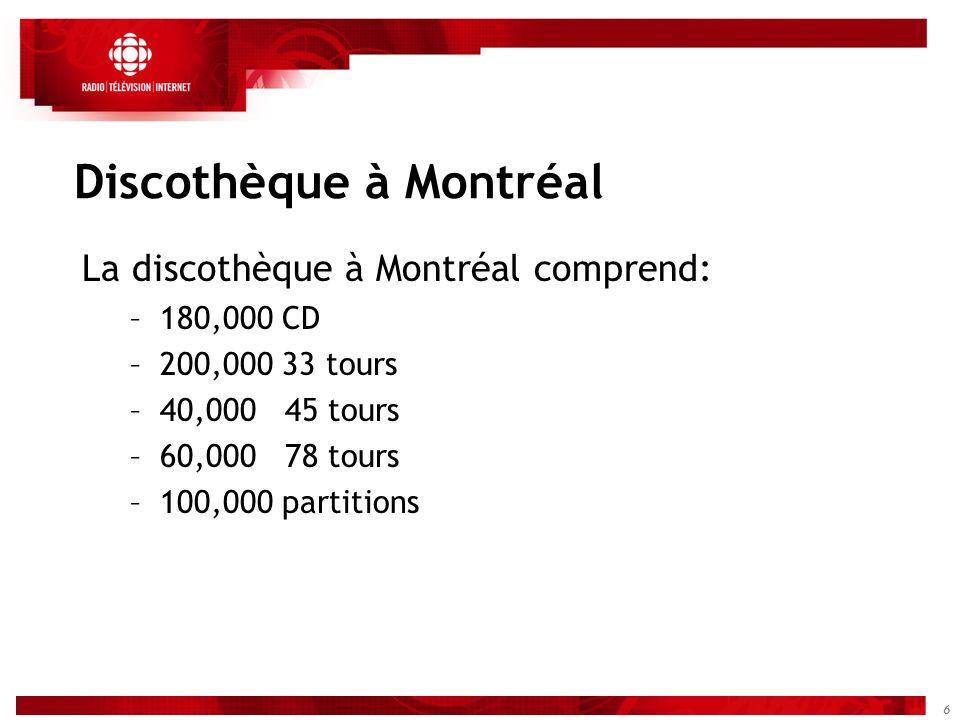 7 Suite, discothèque à Montréal –Il y a 14 musicothécaires à Montréal, 12 musicothécaires travaillent au service à la clientèle et au catalogage, 2 musicothécaires aux achats de CD et 2 commis au prêt et classement.