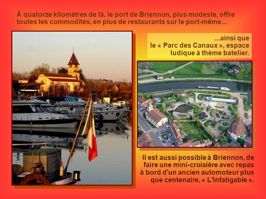 À quatorze kilomètres de là, le port de Briennon, plus modeste, offre toutes les commodités, en plus de restaurants sur le port-même......ainsi que le