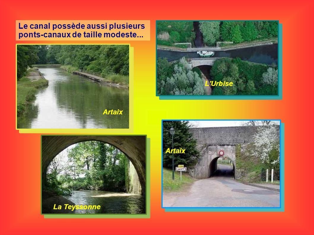 Le canal possède aussi plusieurs ponts-canaux de taille modeste... Artaix L'Urbise La Teyssonne Artaix