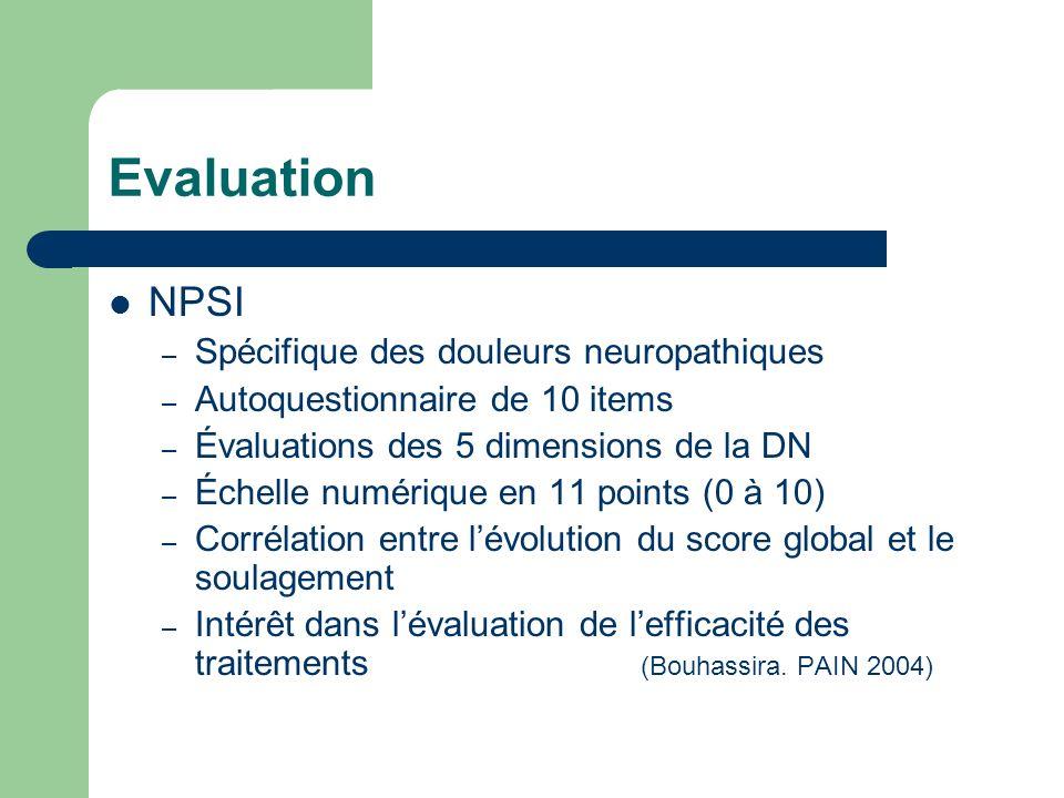 Evaluation NPSI – Spécifique des douleurs neuropathiques – Autoquestionnaire de 10 items – Évaluations des 5 dimensions de la DN – Échelle numérique e