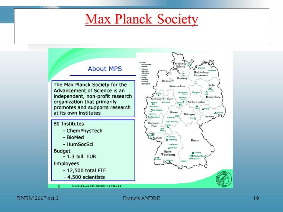 RNBM 2007 oct.2Francis ANDRE19 Max Planck Society