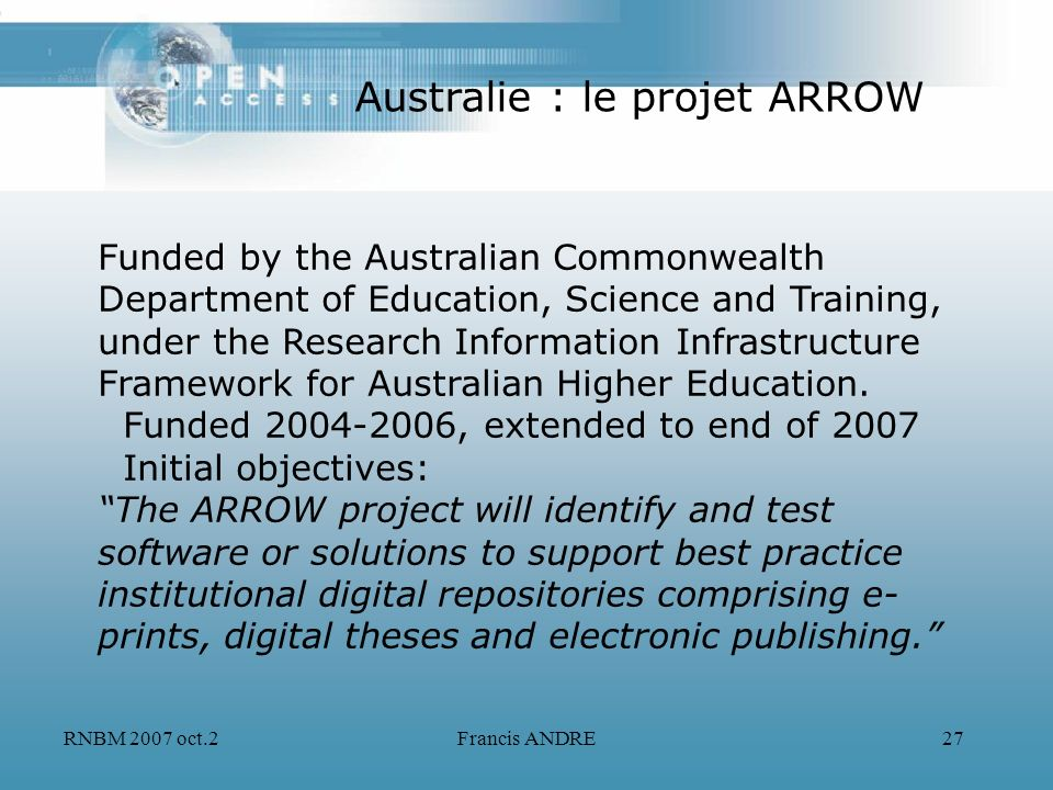 RNBM 2007 oct.2Francis ANDRE27 Funded by the Australian Commonwealth Department of Education, Science and Training, under the Research Information Inf