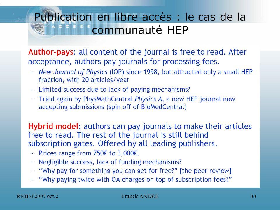 RNBM 2007 oct.2Francis ANDRE33 Publication en libre accès : le cas de la communauté HEP