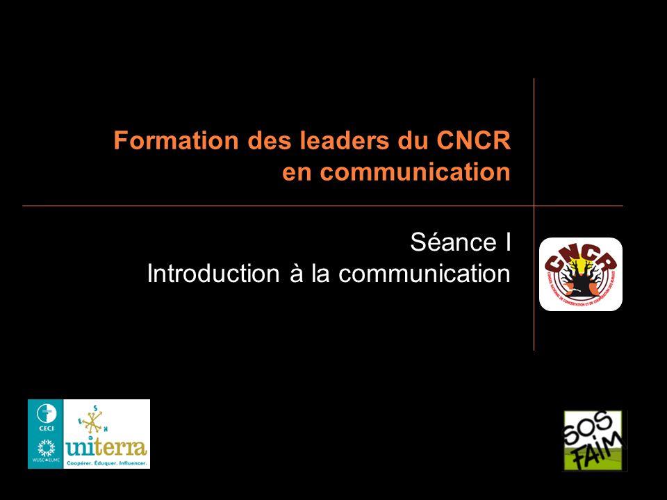 Janvier 2010Introduction à la communicationPage 42 Le leader paysan Un acteur des communications Quel rôle peut jouer le leader paysan pour le mouvement paysan, sa fédération et le CNCR en termes de communication .