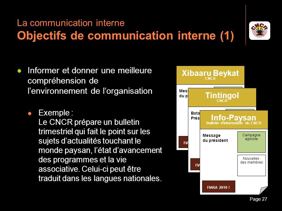 Janvier 2010Introduction à la communicationPage 27 La communication interne Objectifs de communication interne (1) Informer et donner une meilleure co