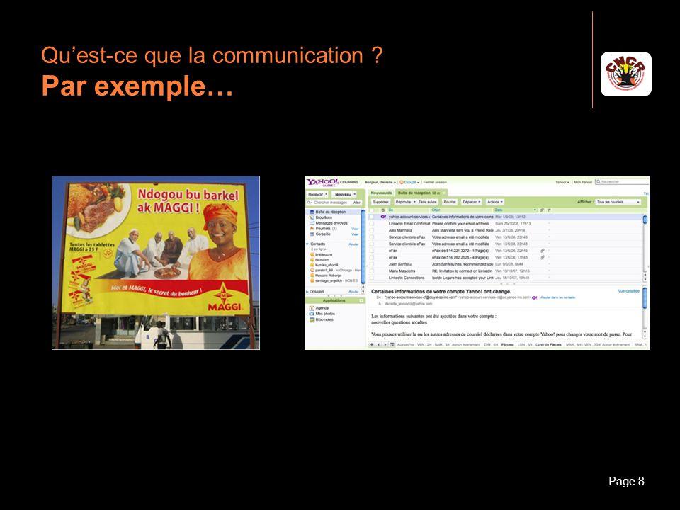 Janvier 2010Introduction à la communicationPage 9 Quest-ce que la communication ? Par exemple…